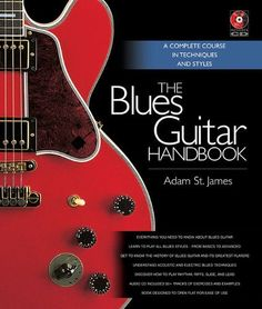 The Blues Guitar Handbook - A Complete Course in Techniques and Styles by Adam St. James. Save 31 Off!. $20.71. Publication: August 1, 2011. Publisher: Hal Leonard Corporation; Spi Har/Co edition (August 1, 2011)