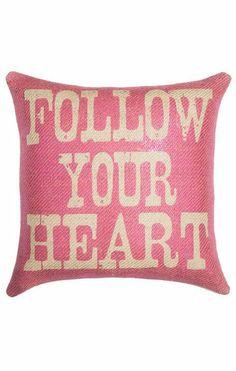 Follow Your Heart Pillow ♥