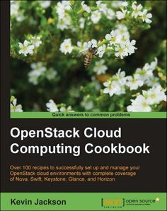 OpenStack Cloud Computing Cookbook--Free 27 Page Excerpt Kevin Jackson, Computer Internet, Cloud Computing, Clouds, Nonfiction, Kindle, September, Ebooks, Free