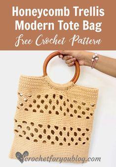 Crochet Honeycomb Trellis Modern Tote Bag Free Pattern-Crochet For You #crochettotebag #freecrochetpattern #crochetforyoublog #honeycombtrellis #crochetbagwithwoodenhandles #howtoattachwoodenhandlestocrochetbag Crochet Chain, All Free Crochet, Crochet Purses, Crochet Bags, Easy Crochet, Knit Crochet, Crochet Patterns, Blanket Patterns, Crochet Tutorials
