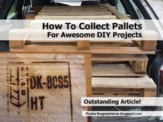 How To Collect Pallets For Awesome DIY Projects. Pallets are one of the most versatile objects in the DIY community. They can be turned into just about anything! So, when you get the chance, you should collect and store as many as possible. For more info on how to collect pallets,