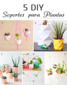 DIY · 5 SOPORTES DIFERENTES PARA PLANTAS - Fácil y Sencillo | Fácil y Sencillo