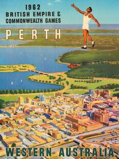 Heat, dust and glory: remembering the 1962 British Empire and Commonwealth Games in Perth - ABC News (Australian Broadcasting Corporation) Vintage Advertising Posters, Vintage Travel Posters, Vintage Advertisements, Vintage Ads, Perth Western Australia, Australia Travel, Posters Australia, Australian Vintage, Australian Art