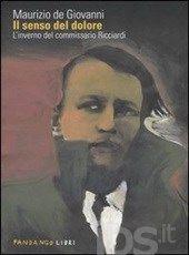 Il senso del dolore. L'inverno del commissario Ricciardi - De Giovanni Maurizio - Libro - Fandango Libri - - IBS