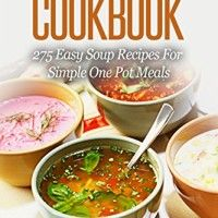 Soup and Stews Cookbook: 275 Easy Soup Recipes For Simple One Pot Meals (Crock Pot Soups)   DISCOVER 275+ QUICK & EASYSOUP & STEW RECIPES TODAY! ***Read this book for FREE on Kindle Unlimited - Download Now!*** If you want to prepare Read  more http://themarketplacespot.com/kindle-store/soup-and-stews-cookbook-275-easy-soup-recipes-for-simple-one-pot-meals-crock-pot-soups/