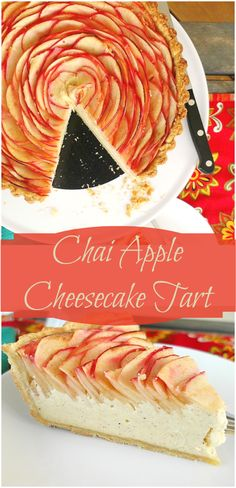 Chai Apple Cheesecake Tart combines a layer of creamy cheesecake lightly spiced with Chai baker's spice and a layer of thinly sliced apples spiraled to look like a rose. A real show-stopper that requires a bit of patience, but isn't hard to make.