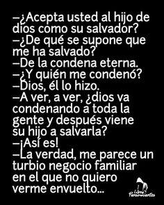 El Salvador de la humanidad Atheist Religion, Religion Memes, Pictures With Deep Meaning, Divorce, Spiritual Connection, Thinking Quotes, Carl Sagan, Atheism, Weird Facts
