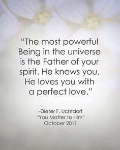 LDS Quote Dieter F. Uchtdorf