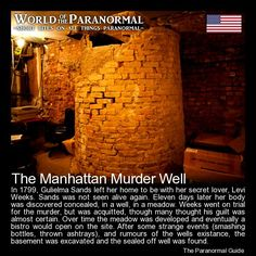 The Manhattan Murder Well - Basement, Spring Street, Manhattan (formerly the Manhattan Bistro) - 'World of the Paranormal' are short bite sized posts covering paranormal locations, events, personalities and objects from all across the globe. Follow The Paranormal Guide at: www.theparanormalguide.com/blog