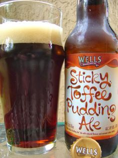 Well's Sticky Toffee Pudding Ale.  This one surprised me.  It's a rather good brown ale, which has an unusual sweet, toffee finish.  A delight all around.