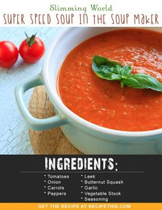 Slimming World Recipes | Slimming World Super Speed Soup in the Soup Maker recipe from RecipeThis.com