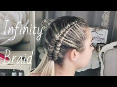 How To: Infinity Braid By SweetHearts Hair Design - YouTube