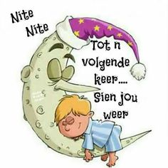 Good Night, Good Morning, Beautiful Quotes Inspirational, Goeie Nag, Afrikaans Quotes, Sleep Well, Bible, Messages, Friends