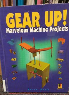 This books encompasses a variety of simple machines and their parts.