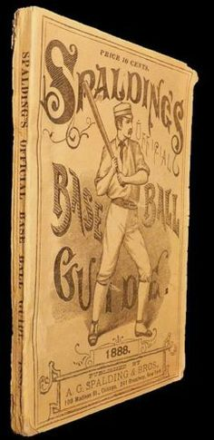 Spalding's Official Base Ball Guide and Official League Book for 1888--$475.00 on ebay