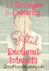 11 Strategies for Embracing Emotional Intensity in Gifted Children, teaching coping skills to help during emotionally intense times, at Great Peace Academy