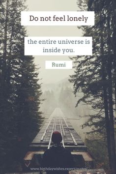Explore powerful, rare and inspirational Rumi quotes. Here are the 100 greatest Rumi quotations on love, transformation, dreams, happiness and life. Kahlil Gibran, The Essential Rumi, Rumi Love Quotes, Lonely Quotes, Inspirational Quotes, Motivational, Enjoying Life Quotes, Rumi Poem, Poet Rumi