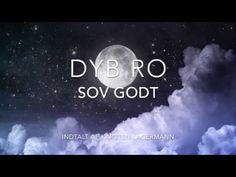 (226) DYB RO Meditation - Sov Godt - YouTube