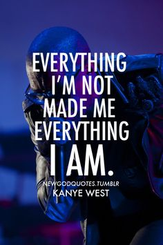 10 Fascinating Kanye quotes images | Kanye west quotes, Quote life