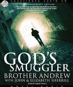 As a boy he dreamed of being a spy - undercover behind enemy lines. As a man he found himself undercover for God. Brother Andrew was his name, and for decades his life story , recounted in God's Smuggler, has awed and inspired millions.