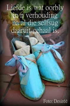 Liefde Afrikaanse Quotes, Meaning Of Love, Love And Marriage, Relationship Tips, True Colors, Qoutes, Life Quotes, Positive Quotes, Favorite Quotes