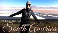 The Complete Women's Packing Guide to Backpacking South America