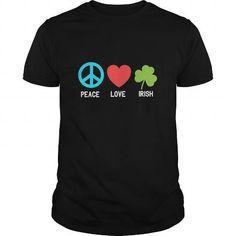Cool Peace Love Irish Ireland Shirt Saint Patrick's Day T-Shirt Shirts & Tees
