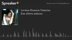 Lorena Rioseco Palacios - YouTube