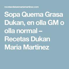 Sopa Quema Grasa Dukan, en olla GM o olla normal  – Recetas Dukan Maria Martinez