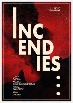INCENDIES movie poster by Douglas Cerdeira