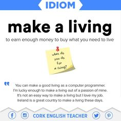 Idiom: make a living