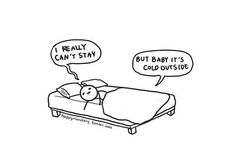 Story of my life on cold mornings.
