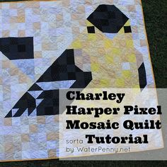 Charley Harper Bird Pixel Quilt – Plus Tutorial | waterpenny quilts and little sewn things