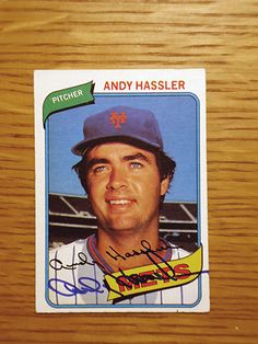 Andy Hassler: (1979 New York Mets) 1980 Topps baseball card signed in blue sharpie. (From my All-Time Mets Roster collection.)