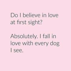 love at first sight dog quote - Google Search #dogquotes