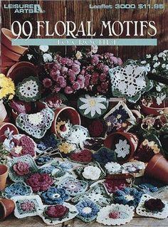 CROCHET - Leisure Arts - 99 Floral Motifs to Crochet (1997) - Maria M Castells - Álbumes web de Picasa