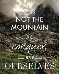 It is not the Mountain we conquer but ourselves  #DigitalVK