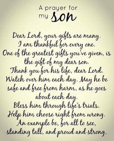 Dear Lord, please hear my prayer for my son. Dear Lord, please hear my prayer for my son. Prayer For My Son, Prayer For My Children, Quotes Children, Child Quotes, Quotes Kids, Prayer For Baby Boy, Prayers For Kids, Message To My Son, Poems For Sons