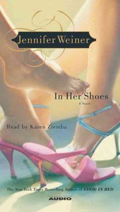 If you like Fairytale, Cheap Diamonds and Big Girl, you'll like In Her Shoes by Jennifer Weiner.