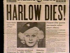 Jean Harlow's death - June 7, 1937 news headline - she was only 26 years old.