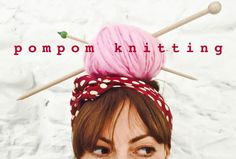 pompom knitting, pom-pom.me, https://www.etsy.com/it/shop/pompomfromflorence
