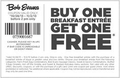 Bob Evans coupon for Buy 1, Get 1 Free brought to you by Yipit - http://yipit.com/business/bob-evans/buy-one-get-one-free-149/