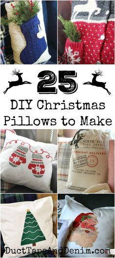 25 DIY holiday pillows to make for Christmas. See the entire list on DuctTapeAndDenim.com