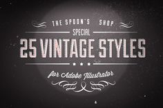 25 Vintage Graphic Styles by The Spoon on @creativemarket