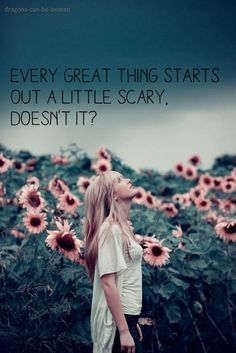 But don't be afraid of it