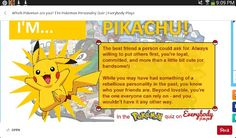 Im a pikachu... click the picture to find out what u are too!