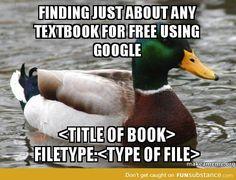 Actual Advice Mallard: Don't waste money on textbooks