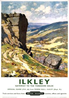 Vintage travel poster produced for British Railways BR to promote rail travel to Ilkley West Yorkshire which is here promoted as the gateway to the Posters Uk, Train Posters, Railway Posters, British Railways, British Isles, British Travel, National Railway Museum, Yorkshire Dales, West Yorkshire