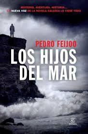 """""""Los hijos del mar"""" - Pedro Feijóo"""
