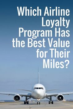 Which Airline Loyalty Program Has the Best Value for Their Miles? | How To Get Free Flights | Expert Traveller Tips | Best Travel Advice